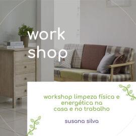 workshop limpeza física e energética na casa e no trabalho