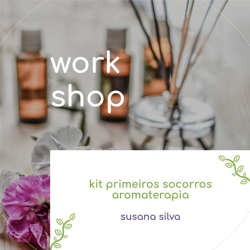 workshop kit primeiros socorros aromaterapia